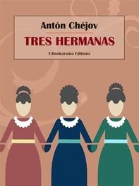 Tres hermanas - Librerie.coop