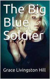The Big Blue Soldier - Librerie.coop