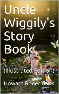 Uncle Wiggily's Story Book - Librerie.coop