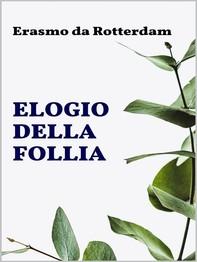 Elogio della Follia - Librerie.coop