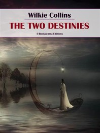 The Two Destinies - Librerie.coop