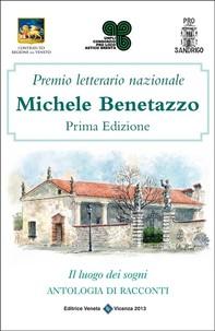 Premio Letterario Nazionale Michele Benetazzo Prima Edizione - Librerie.coop