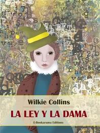 La ley y la dama - Librerie.coop