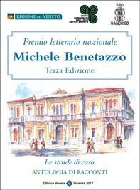 Premio Letterario Nazionale Michele Benetazzo Terza Edizione - Librerie.coop