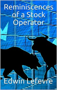 Reminscences of a Stock Operator - Librerie.coop