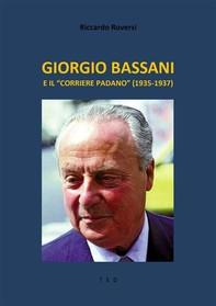 """Giorgio Bassani e il """"Corriere Padano"""" (1935-1937) - Librerie.coop"""