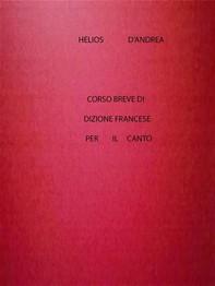 Corso Breve di Dizione Francese per il Canto - Librerie.coop