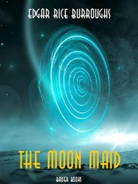 The Moon Maid - Librerie.coop