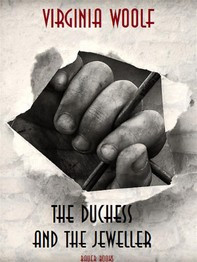 The Duchess and the Jeweller - Librerie.coop