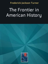 The Frontier in American History - Librerie.coop