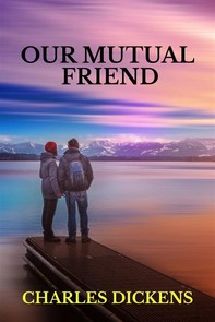 Our Mutual Friend  - Librerie.coop