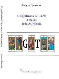 El significado del Tarot a través de la Astrología - Librerie.coop
