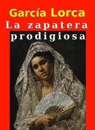 La zapatera prodigiosa - Librerie.coop
