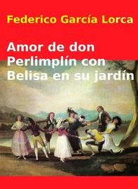 Amor de don Perlimplin con Belisa en su jardín - Librerie.coop