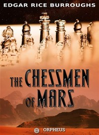 The Chessmen of Mars - Librerie.coop