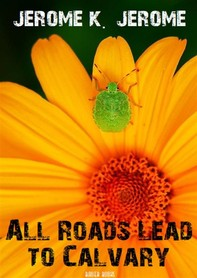 All Roads Lead to Calvary - Librerie.coop