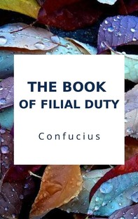 The Book of Filial Duty - Librerie.coop