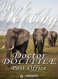 Doctor Dolittle's Post Office - Librerie.coop