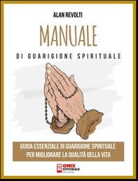 Manuale di Guarigione spirituale - Librerie.coop