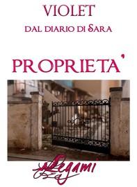 Dal diario di Sara. Proprietà - Librerie.coop