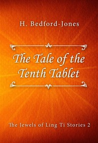 The Tale of the Tenth Tablet - Librerie.coop