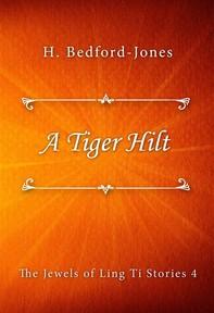 A Tiger Hilt - Librerie.coop
