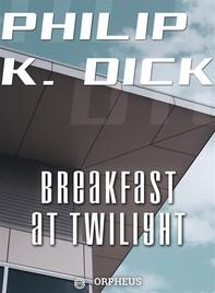 Breakfast at Twilight - Librerie.coop