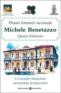 Premio Letterario Nazionale Michele Benetazzo Quarta Edizione - Librerie.coop