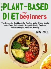 The Plant-Based Diet for Beginners - Librerie.coop