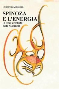 Spinoza e L'Energia - Librerie.coop