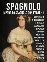 4 - Spagnolo - Impara lo Spagnolo con l'Arte - Librerie.coop