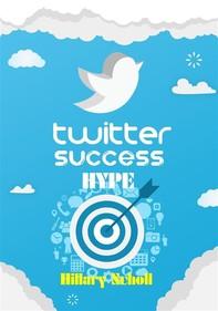 Twitter Success Hype - Librerie.coop