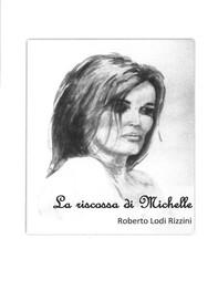 La riscossa di Michelle - Librerie.coop