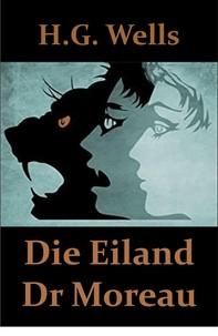 Die Eiland van Dr. Moreau - Librerie.coop