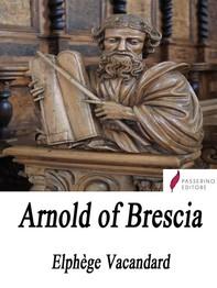 Arnold of Brescia - Librerie.coop