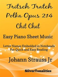 Tritsch Tratsch Polka Opus 214 Chit Chat Easy Piano Sheet Music Tadpole Edition - Librerie.coop