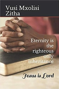 Eternity Is the Righteous Only Inheritance - Librerie.coop