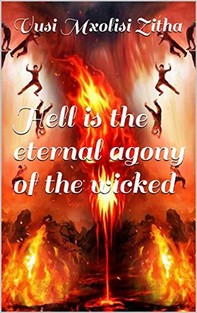 Hell Is the Eternal Agony of the Wicked - Librerie.coop