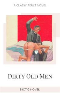 Dirty Old Men - Librerie.coop