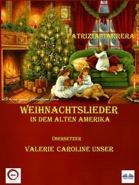 Weihnachtslieder In Dem Alten Amerika - Librerie.coop