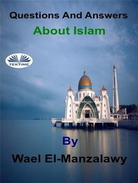 Questions And Answers About Islam - Librerie.coop