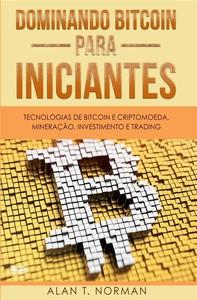 Dominando Bitcoin Para Iniciantes - Librerie.coop