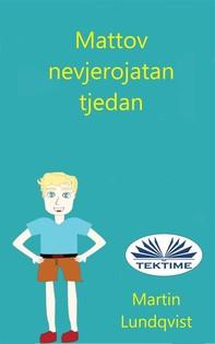 Mattov Nevjerojatan Tjedan - Librerie.coop