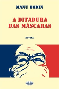 A Ditadura Das Máscaras - Librerie.coop