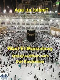 Apa Itu Islam? - Librerie.coop