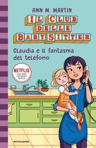 Il Club delle Baby-Sitter - 2. Claudia e il fantasma del telefono - Librerie.coop