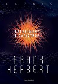 Esperimenti e catastrofi - Librerie.coop
