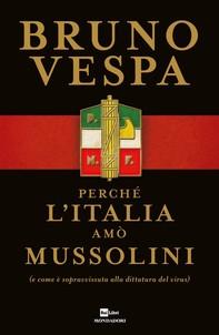 Perché l'Italia amò Mussolini - Librerie.coop