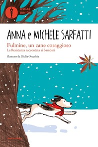 Fulmine, un cane coraggioso - Librerie.coop