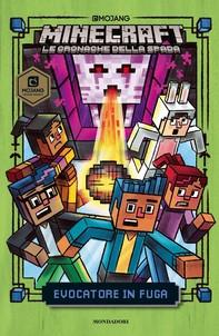 Minecraft. Le cronache della spada - 4. Evocatore in fuga - Librerie.coop